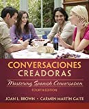 Conversaciones Creadoras 4th Edition