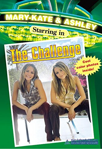 Mary-Kate & Ashley Starring In #6: The Challenge (Mary-Kate and Ashley Starring in) - APPROVED