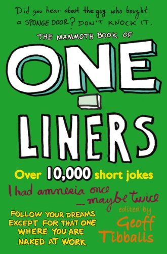 One Liners - The Mammoth Book of One-Liners