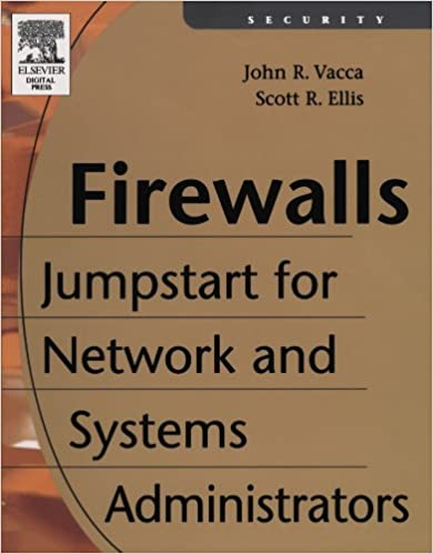 Book Firewalls: Jumpstart for Network and Systems Administrators