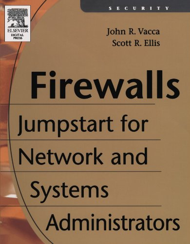 Firewalls: Jumpstart for Network and Systems Administrators