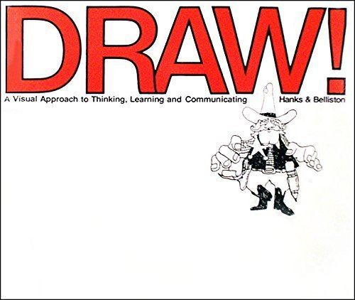Draw a Visual Approach to Thinking Learning & Communicating