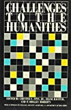 img - for Challenges to the Humanities book / textbook / text book