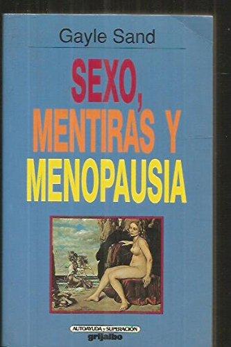 SEXO  MENTIRAS Y MENOPAUSIA