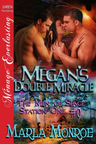 Megans Double Miracle The Men Of Space Station One 9 Siren