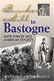 Bunker Hill to Bastogne, Briton C. Busch, 1574887769