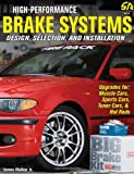 High-Performance Brake Systems: Design, Selection, and Installation (S-A Design)