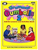 img - for Grammar Gumballs 2 Add-On Lessons and Activities Book with Printable CD-ROM book / textbook / text book
