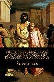 Image of The Three Theban Plays: Antigone; Oedipus the King; Oedipus at Colonus