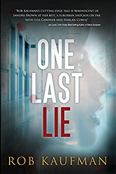 One Last Lie by [Kaufman, Rob]