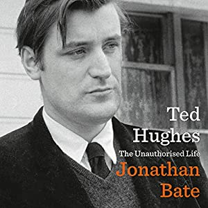 Ted Hughes: The Unauthorised Life Audiobook