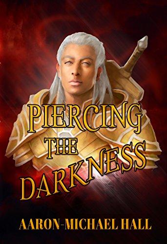 Piercing the Darkness - Book III