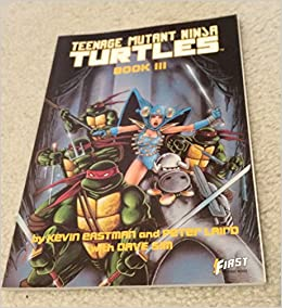 Teenage Mutant Ninja Turtles III (First Graphic Novel ...