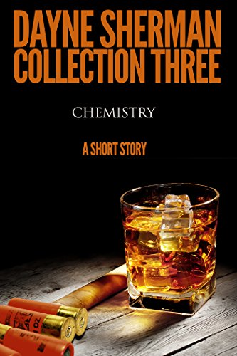 Chemistry: A Short Story (Book 3) (Short Stories)