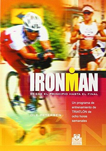 Descargar Libro Ironman. Programa De Entrenamiento De Triatlón De Ocho Horas Semanales Ole Petersen