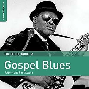 Rough Guide To Gospel Blues