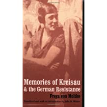 Memories of Kreisau and the German Resistance