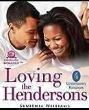 Loving the Hendersons: 4 Contemporary Romances