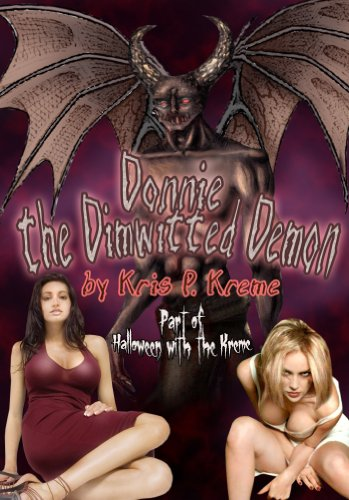 Donnie the Dimwitted Demon (Halloween With The Kreme 2013 Book 1)]()