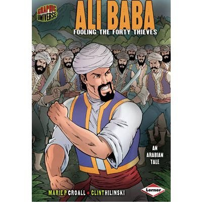 Ali Baba: Fooling the Forty Thieves (Graphic Myths and Legends) (Paperback) - Common