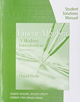 student solutions manual with study guide for poole s linear algebra rh amazon ca david poole linear algebra solutions manual Linear Equations Practice