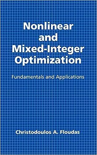 Descargar Torrents En Español Nonlinear And Mixed-integer Optimization: Fundamentals And Applications Archivo PDF