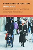 Women and Muslim Family Laws in Arab States: A Comparative Overview of Textual Development and Advocacy (ISIM Papers)