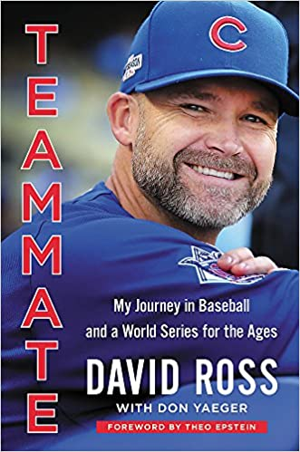 d52110a7027 Amazon.com  Teammate  My Journey in Baseball and a World Series for the  Ages (9780316559447)  David Ross