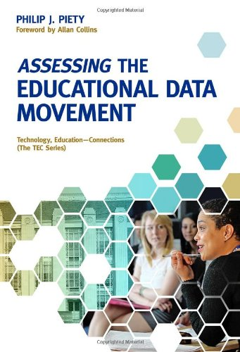 Assessing the Educational Data Movement (Technology, Education--Connections (TEC)) (Technology, Education--Connections (