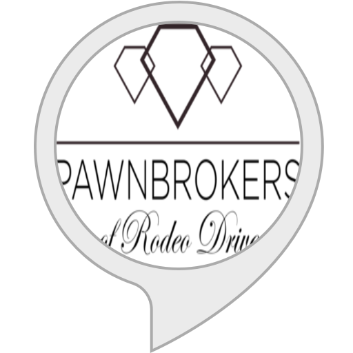 Pawnbrokers of Rodeo Drive (Beverly Drive In)