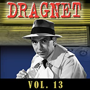 Dragnet Vol. 13 Radio/TV Program
