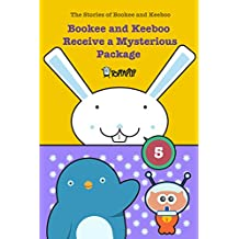Bookee and Keeboo Receive a Mysterious Package: The Stories of Bookee and Keeboo (TopTapTip)