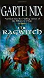 The Ragwitch, Garth Nix, 0060508078