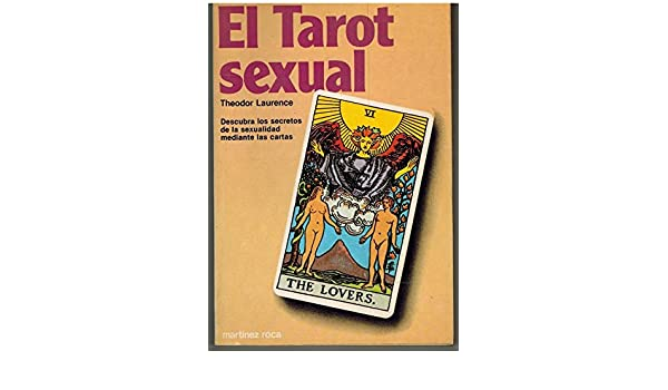 El Tarot Sexual (The Sexual Key to the Tarot): Theodor ...