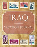 Iraq Vacation Journal: Blank Lined Iraq Travel Journal/Notebook/Diary Gift Idea for People Who Love to Travel