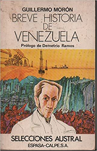 Breve historia de Venezuela: Amazon.es: Guillermo Moron: Libros en idiomas extranjeros