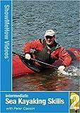 Sea Kayaking%3A Intermediate Skills%2C I