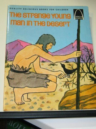 The Strange Young Man in the Desert