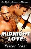 Midnight Love: Gay Mystery Paranormal Romance
