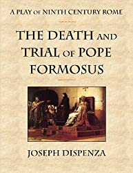The Death and Trial of Pope Formosus