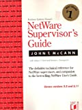 Netware Supervisor's Guide, John T. McCann and Adam T. Ruef, 1558511113