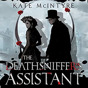 The Deathsniffer's Assistant Audiobook