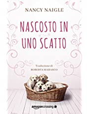 """""""Nascosto in uno scatto"""" di Nancy Naigle in offerta a 1,49 EUR"""