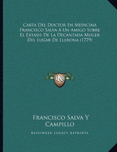 Carta del Doctor En Medicina Francisco Salva a Un Amigo ...