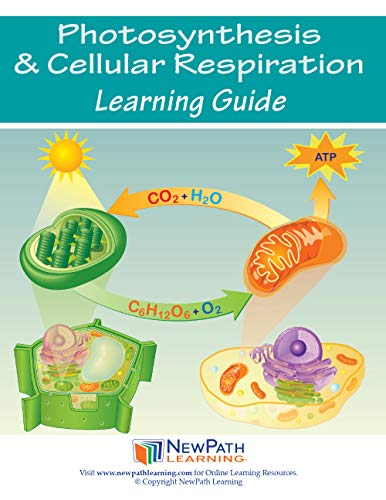 NewPath Learning 14-6726 Photosynthesis and Cellular Respiration Learning Guide