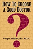 How To Choose A Good Doctor