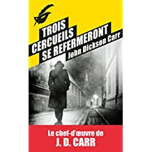 Trois cercueils se refermeront (Masque Poche) (French Edition)