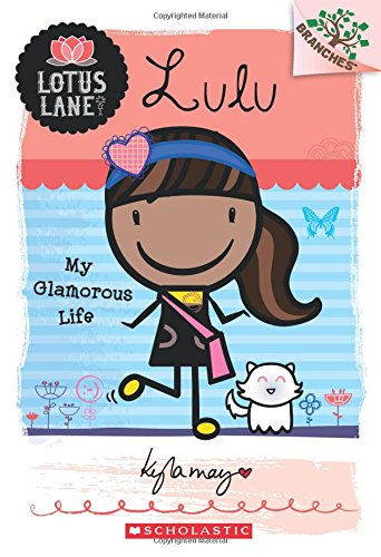 lulu-my-glamorous-life-a-branches-book-lotus-lane-3