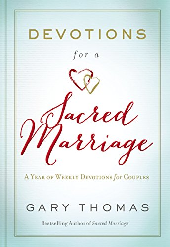 Devotions for a sacred marriage a year of weekly devotions for devotions for a sacred marriage a year of weekly devotions for couples by thomas fandeluxe Images