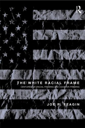 the white racial frame - 5